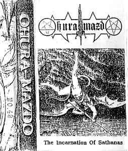 Ohura Mazdo - In Incarnation of Sathanas (Demo)
