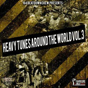 164 Beatdown Crew - Heavy Tunes Around The World Vol. 3 (Compilation)