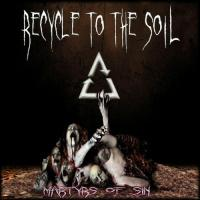 Recycle To The Soil - Martyrs Of Sin
