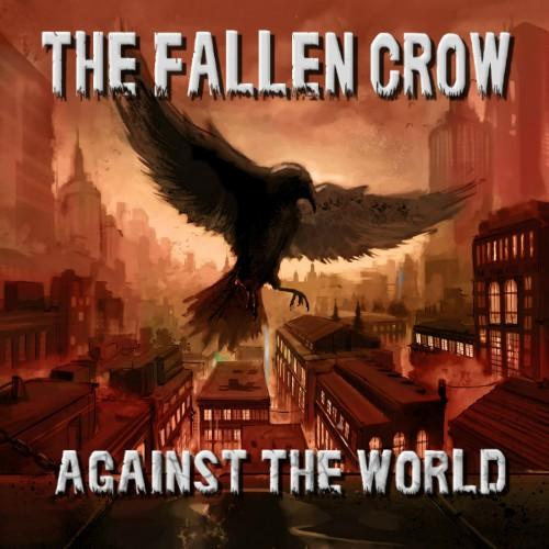 The Fallen Crow - Against The World