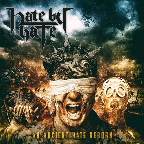 Hate by Hate - An Ancient Hate Reborn