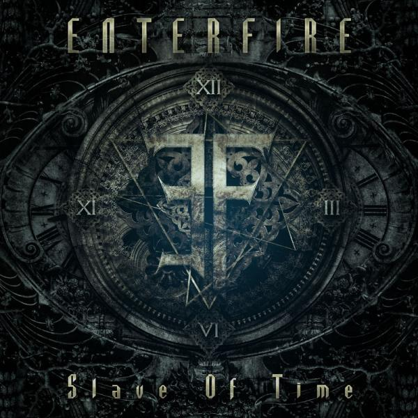 Enterfire - Slave Of Time