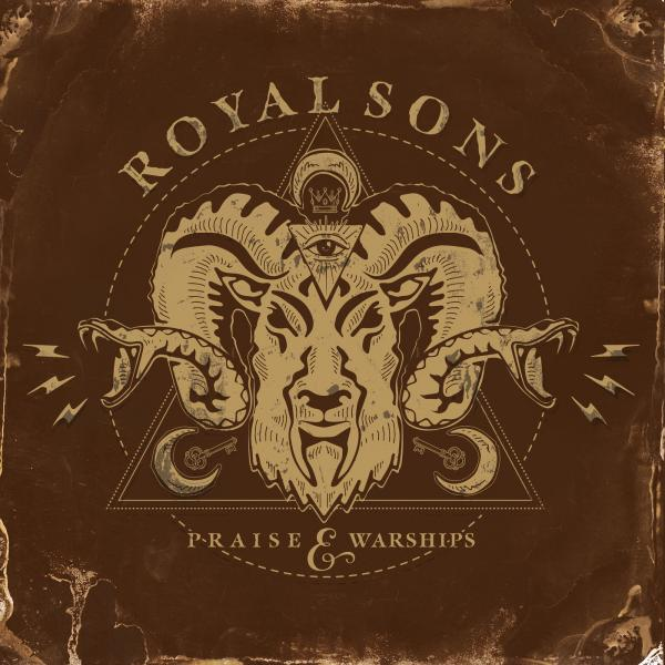 Royal Sons - Praise & Warships