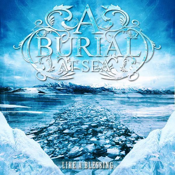 A Burial at Sea - Like A Blessing (EP)
