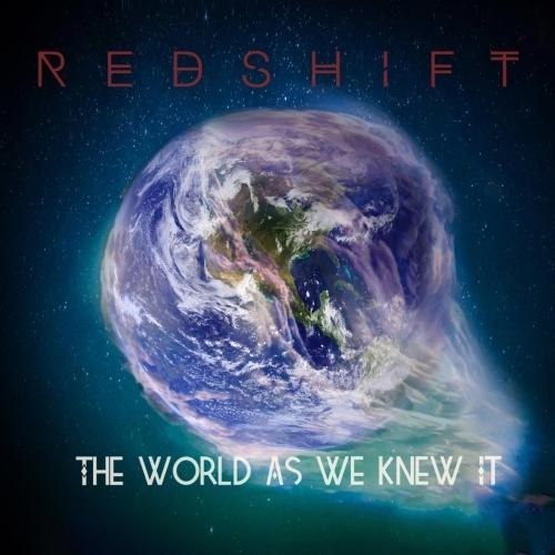 Redshift - The World as We Knew It