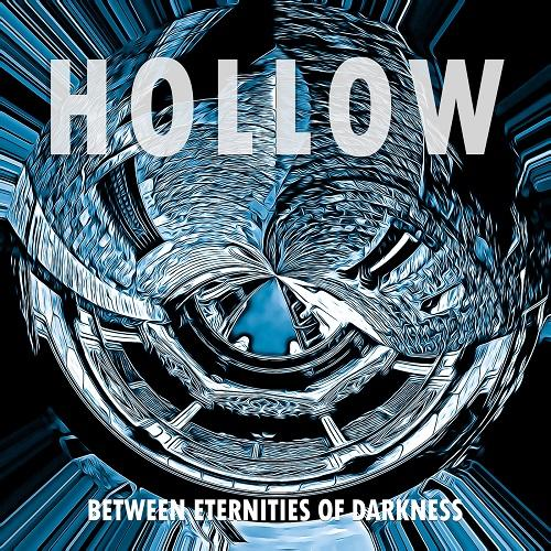 Hollow - Between Eternities of Darkness