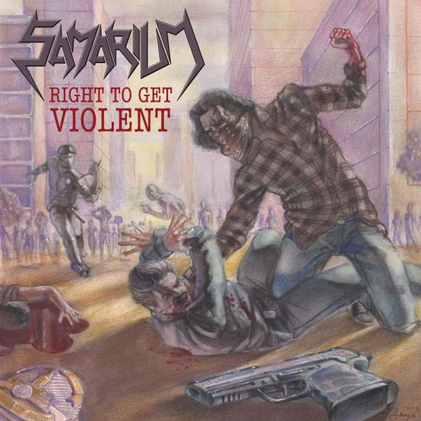 Samarium - Right To Get Violent