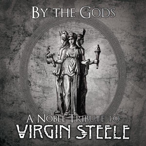 Various Artists - By The Gods, A Noble (Tribute To Virgin Steele)