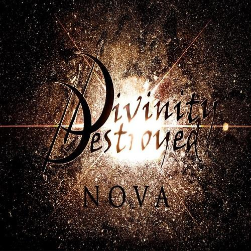 Divinity Destroyed - Nova