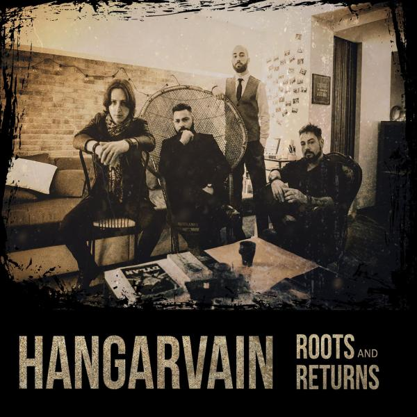 Hangarvain - Roots and Returns