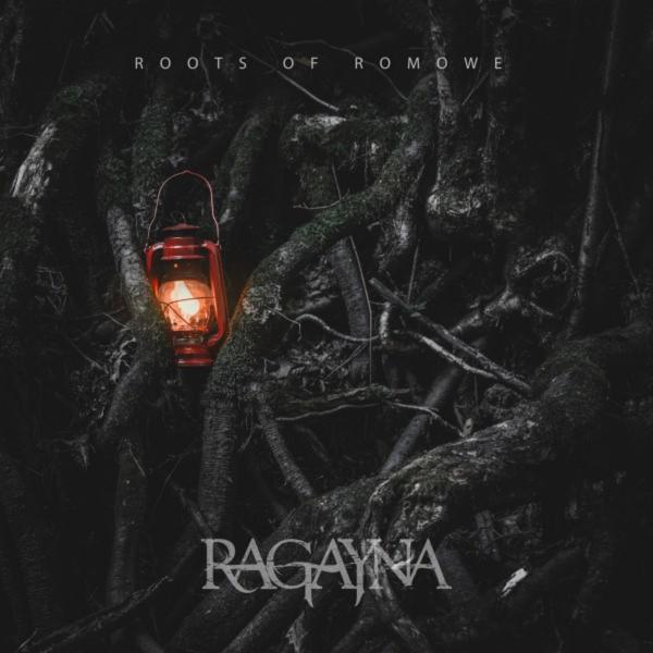 Ragayna - Roots of Romowe