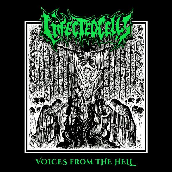 Infected Cells - Voices From The Hell (EP)