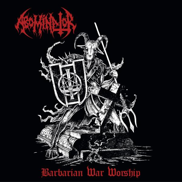 Abominator - Barbarian War Worship (Compilation)