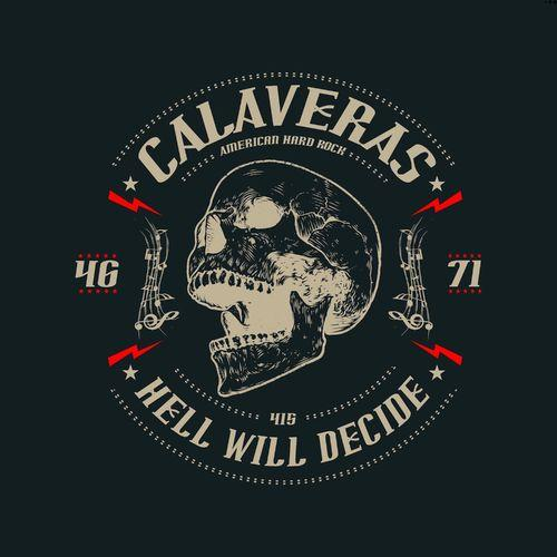 Calaveras - Hell Will Decide