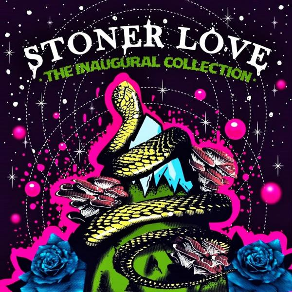 Stoner Love - The Inaugural Collection