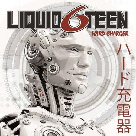 Liquid6teen - Hard Charger