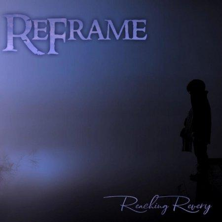 ReFrame - Reaching Revery