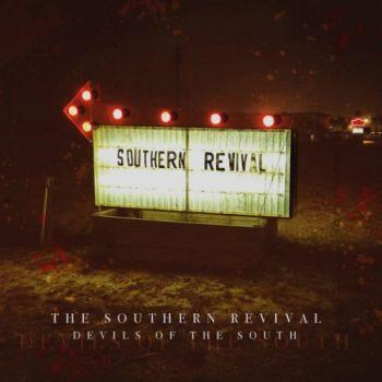 The Southern Revival - Devils Of The South