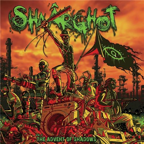 Shaârghot - Vol. 2 The Advent of Shadows