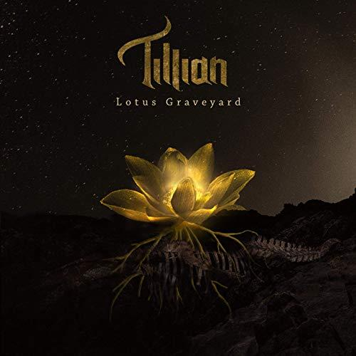 Tillian - Lotus Graveyard
