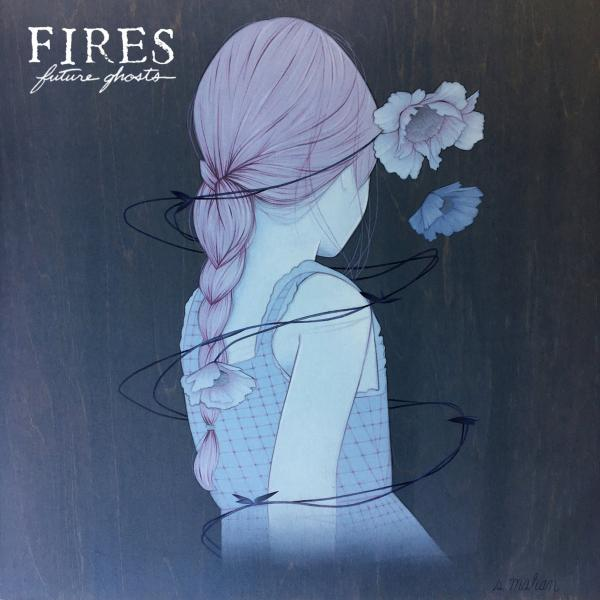 Fires - Future Ghosts (EP)