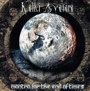 Kalki Avatara - Mantra For The End Of Times (EP)
