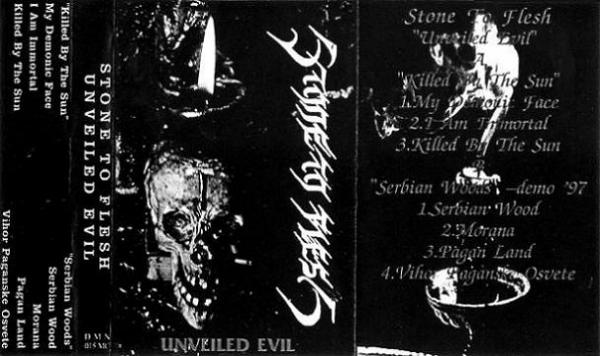 Stone To Flesh - Unveiled Evil (Demo)