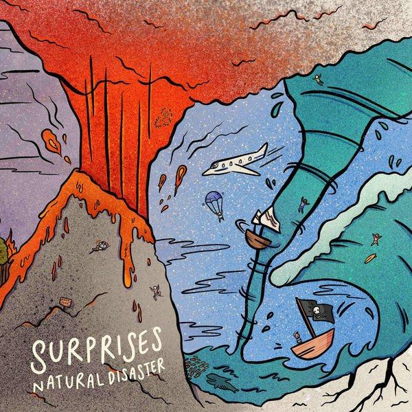 Surprises - Natural Disaster