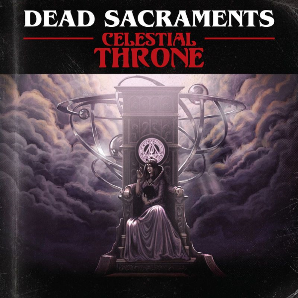 Dead Sacraments - Celestial Throne