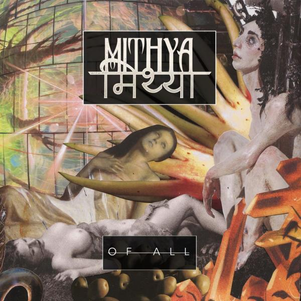 Mithya - Of All (EP)