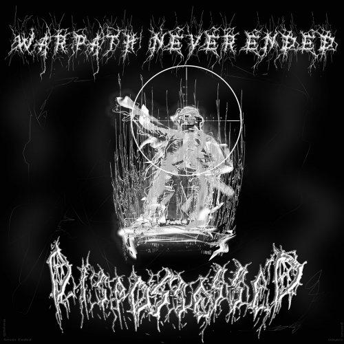 Dispossessed - Warpath Never Ended