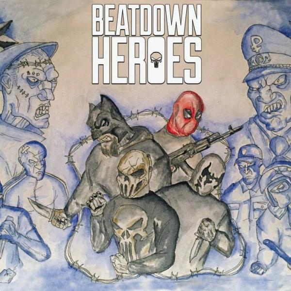 Beatdown Heroes - Discography (2015 - 2016)