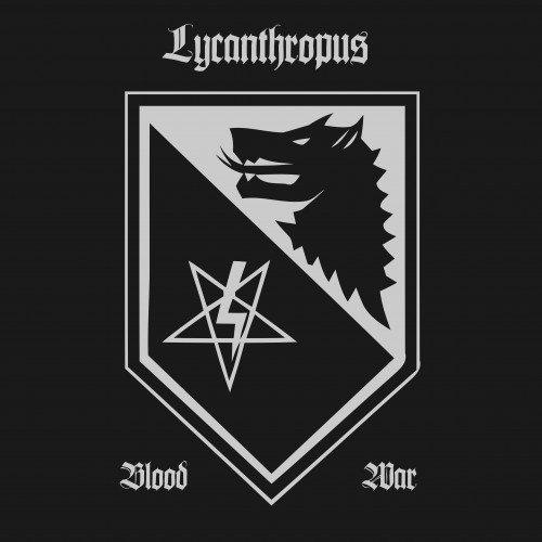 Lycanthropus - Blood & War