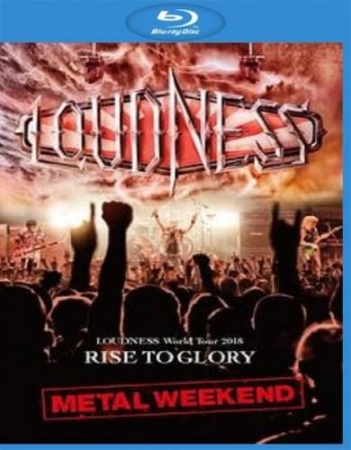 Loudness - World Tour 2018 - Rise To Glory Metal Weekend