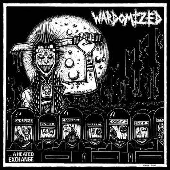 Wardomized - ...a Heated Exchange