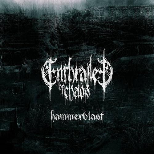 Enthralled by Chaos - Hammerblast (EP)