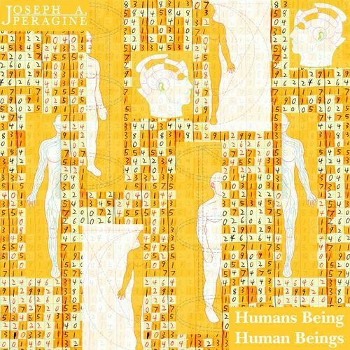 Joseph A. Peragine - Humans Being Human Beings