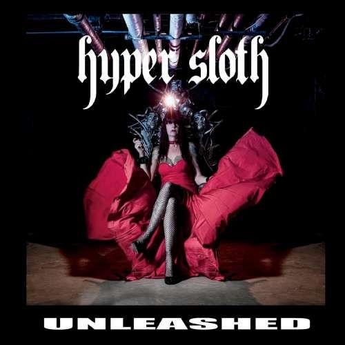 Hyper Sloth - Unleashed