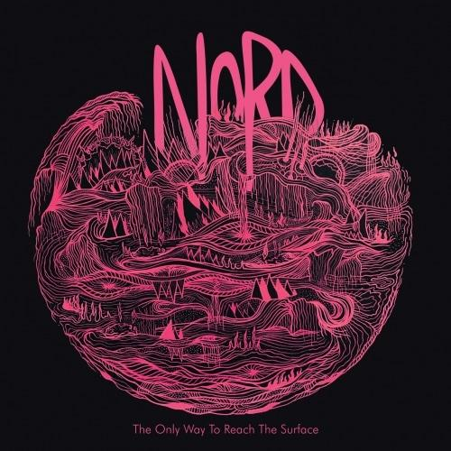 Nord - The Only Way To Reach The Surface
