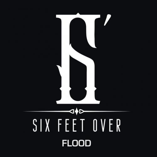 Six Feet Over - Flood