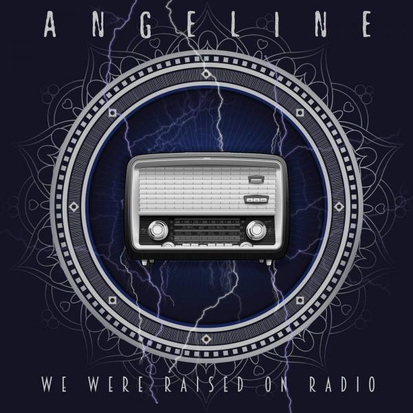 Angeline - We Were Raised on Radio