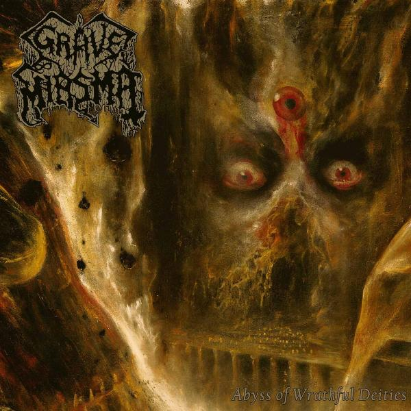 Grave Miasma - Abyss Of Wrathful Deities (2021, Black ...
