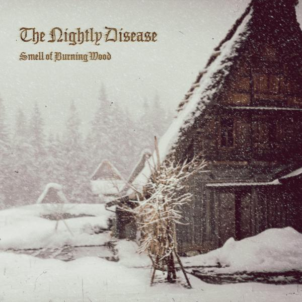 The Nightly Disease - Discography (2018-2021 ...