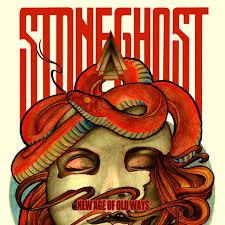 Stoneghost - New Age of Old Ways
