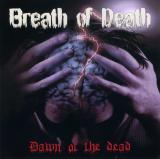 Breath Of Death - Dawn Of The Dead