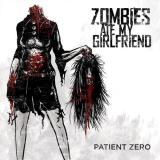 Zombies Ate My Girlfriend  - Patient Zero (EP)