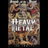 Ian Christe - Sound of the Beast: The Complete Headbanging History of Heavy Metal