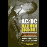 Murray Engleheart, Arnaud Durieux - AC/DC: Maximum Rock & Roll: The Ultimate Story of the World's Greatest Rock and Roll Band