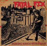 Fatal Fix  - Shaking Hands With Death