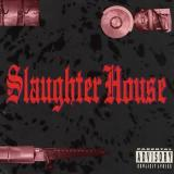 Slaughter House - Discography